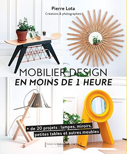 Mobilier design en moins d'1 heure