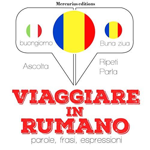Viaggiare in Rumeno audiobook cover art