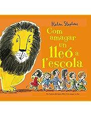 Com amagar un lleó a l'escola (Contes infantils)