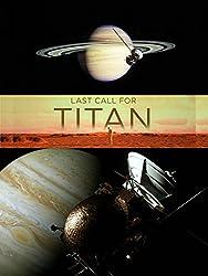 Last Call For Titan!