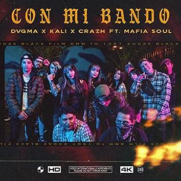Con Mi Bando (feat. Mafia Soul)