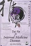 Tui Na for Internal Medicine Diseases