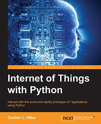 Compare Textbook Prices for Internet of Things with Python  ISBN 9781785881381 by Hillar, Gaston C.
