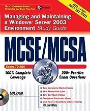 MCSE/MCSA Windows® Server 2003 Environment Study Guide (Exam 70-290) with Microsoft Windows(r) Server 2003 180-Day Trial