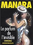 Le Parfum de l'Invisible - L'intégrale - Glénat BD - 24/11/2004