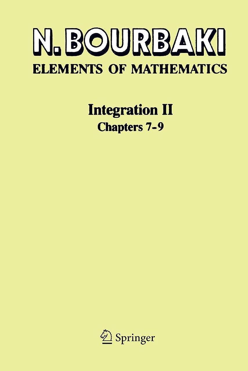 悪因子欠陥盆地Integration II: Chapters 7–9 (Elements of Mathematics)
