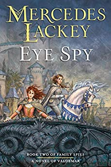Mercedes Lackey Eye Spy, Herald Family Spies, Book 2