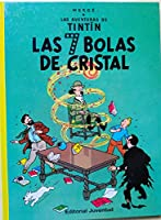 Las aventuras de Tintin 13: Las 7 Bolas De Cristal / the Seven Crystal Balls