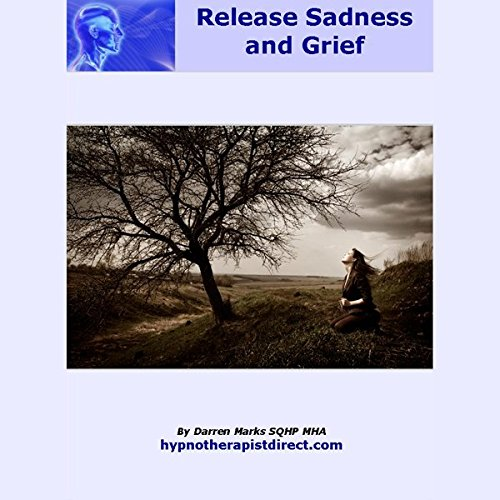 Release Sadness & Grief audiobook cover art