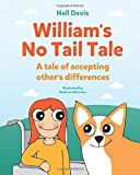 William's No Tail Tale: A tale of accepting other's differences
