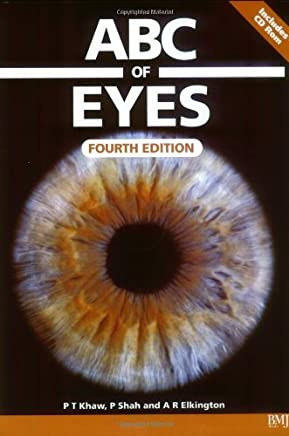 ABC of Eyes by Peng T. Khaw Peter Shah Andrew R. Elkington(2004-04-02)