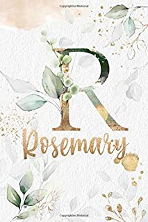 Rosemary: Personalized Undated Planner Notebooks / Journals with Name and Monogram for Girls and Women to Write In. Perfec...