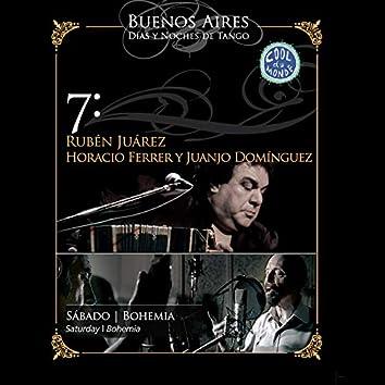 Buenos Aires, Días y Noches de Tango: Sábado / Bohemia
