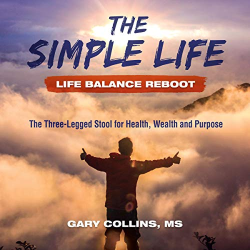 The Simple Life - Life Balance Reboot  By  cover art
