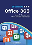 Essential Office 365 Second Edition: The Illustrated Guide to Using Microsoft Office (Computer Essentials) (English Edition)
