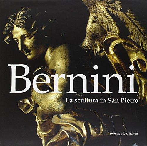Bernini. La scultura in San Pietro. Ediz. illustrata: L'Attivata' in Vaticano