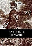 La terreur blanche (Le lys rouge) (French Edition)
