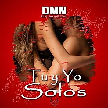 Tu Y Yo Solos
