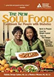 The New Soul Food Cookbook for People with Diabetes by Gaines, Fabiola Demps, Weaver M.S., Roniece [American Diabetes Association,2006] (Paperback) 2nd Edition