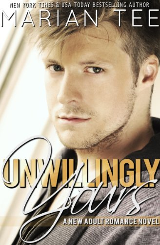 Unwillingly Yours: New Adult BBW College Romance (Warning: Love Moderately series Book 1)