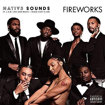 Fireworks (feat. L.O.W., BENZO SCOTT & JAM)