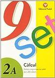 Nou set calcul (tomo 2a): sumar emportan-ne amb mes dificultades (Nou-Set (nadal))
