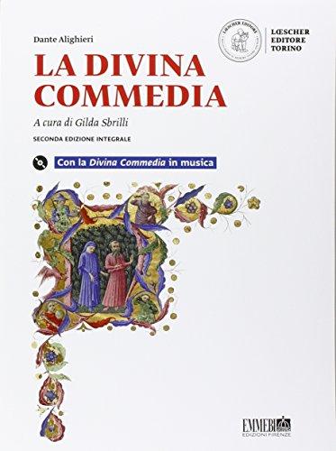 La Divina Commedia. Con la Divina Commedia in musica e prove per il nuovo esame di Stato
