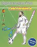 Libro de colorear fútbol (Liga española): Libro para colorear recortable (Goaloring books)