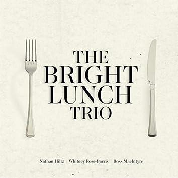 The Bright Lunch Trio