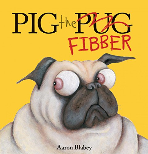 Pig the Fibber (Library Edition) (Pig the Pug)