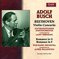 Adolf Busch Plays Beethoven 1942 & 49 by ADOLF BUSCH (2013-07-09)