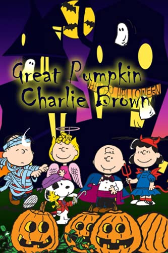 Great Pumpkin Charlie Brown Notebook: - Letter Size 6 x 9 inches, 110 wide ruled pages