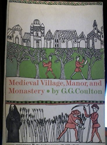 Medieval Village, Manor, and Monastery