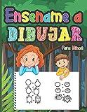 Enséñame a Dibujar Para Niños: Enseña a tus hijos a dibujar cosas bonitas con esta sencilla guía paso a paso | Actividad divertida para niños y niñas ... para inspirar la creatividad en las fiestas