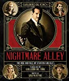 The Art and Making of Guillermo del Toro's Nightmare Alley: The Rise and Fall of Stanton Carlisle