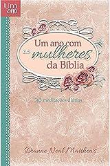 Um Ano Com as Mulheres da Biblia-365 Meditações Diárias Paperback