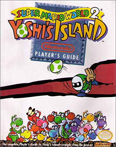 Super Mario World 2 Yoshi's Island Nintendo Player's Guide