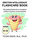 Image of Emotional Intelligence Flashcard Book: 350 spelling flashcards to strengthen children's positive neural networks