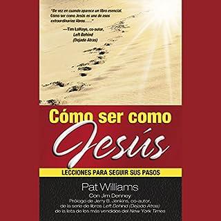 Cómo ser como Jesús [How to Be Like Jesus] cover art