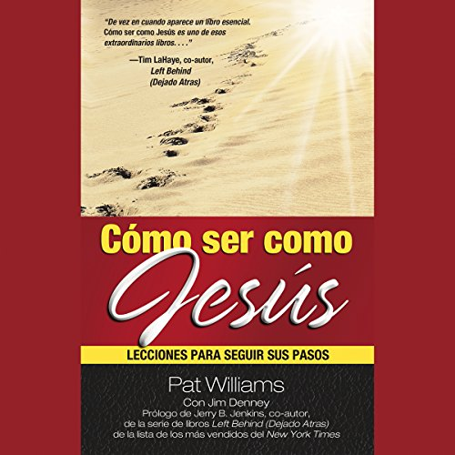 Cómo ser como Jesús [How to Be Like Jesus] audiobook cover art