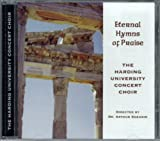 Eternal Hymns Of Praise with The Harding University Concert Choir