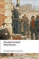 Mary Barton (Oxford World's Classics) by Elizabeth Gaskell(2009-02-15)