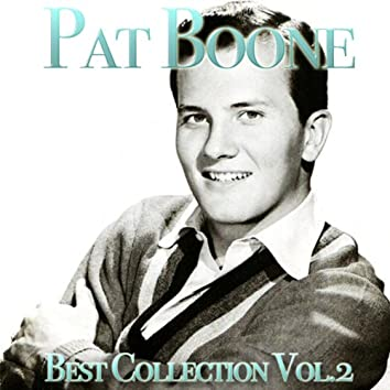 Pat Boone, Vol. 2 (Best Collection)