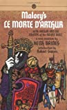 Malory's Le Morte D'Arthur - King Arthur and the Legends of the Round Table - Penguin Books Australia - 27/09/1990