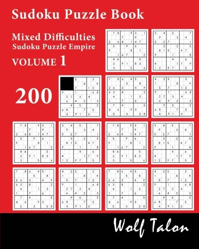 Sudoku Puzzle Book Mixed Difficulties - 200 Puzzles (Sudoku Puzzle Empire, Band 1)