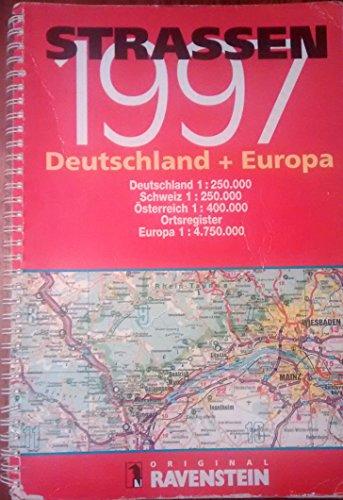 Strassen 1997: Aktueller Autoatlas Deutschland, Schweiz, Österreich und Europa