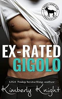 Ex-Rated Gigolo: A Hero Club Novel by [Kimberly Knight, Hero Club]