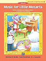 Music for Little Mozarts Notespeller & Sight-play: Written Activities and Playing Examples to Reinforce Note-reading