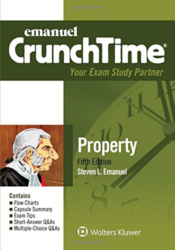 Compare Textbook Prices for Emanuel CrunchTime for Property 5 Edition ISBN 9781454870227 by Emanuel, Steven L.