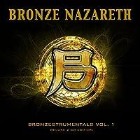 Bronze Nazareth: Bronzestrumentals Vol. 1
